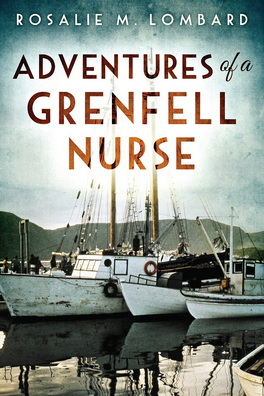 Flanker Press Adventures of a Grenfell Nurse