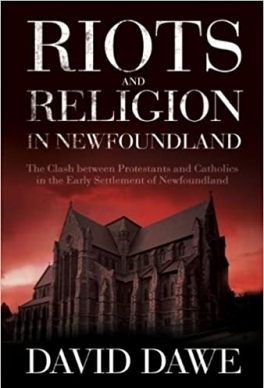 Flanker Press Riots and Religion in Newfoundland