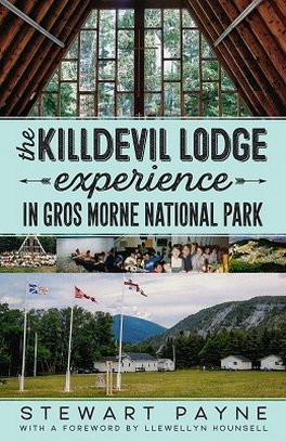 Flanker Press The Killdevil Lodge Experience in Gros Morne National Park