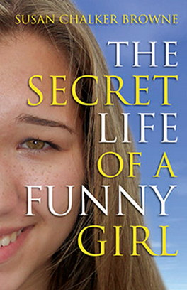 Flanker Press The Secret Life of a Funny Girl